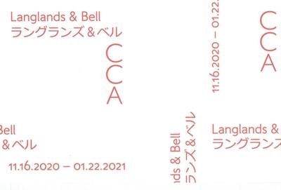 現代美術センターCCA北九州 「ラングランズ&ベル ~キュレーターのサイン~」のご案内
